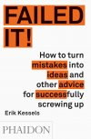 Obrázok - Failed It! How to turn stupid mistakes into brilliant ideas